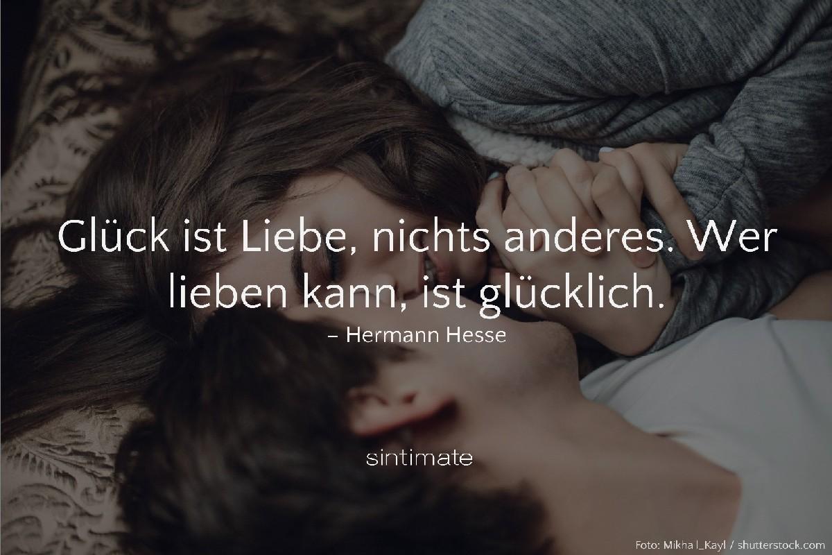 Glück Liebe Hesse, Weisheit Liebe, Zitat Liebe