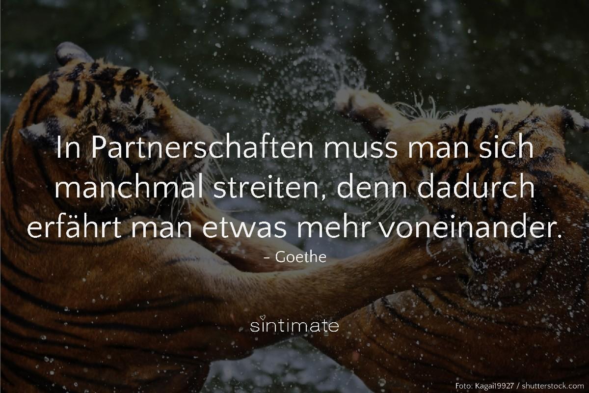 Partnerschaft Streit, Streit Partner, Zitat Goethe, Weisheit Liebe, Zitat Liebe