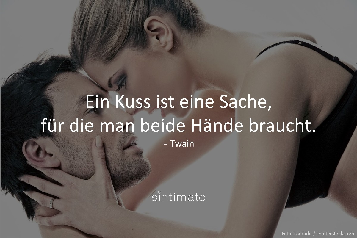 Zitat Zwain, Kuss Hände, zärtlicher Kuss